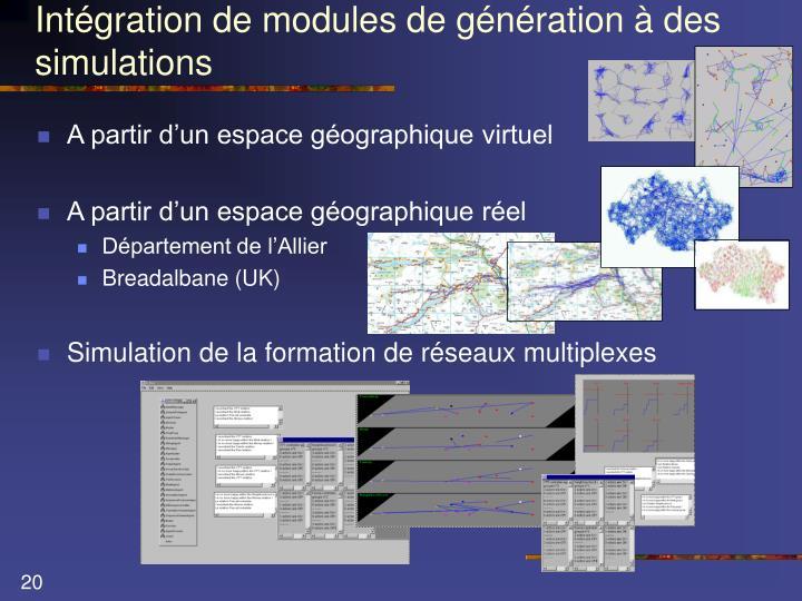 Intégration de modules de génération à des simulations
