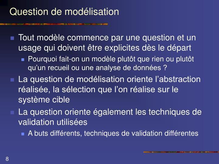 Question de modélisation