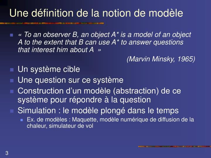 Une définition de la notion de modèle