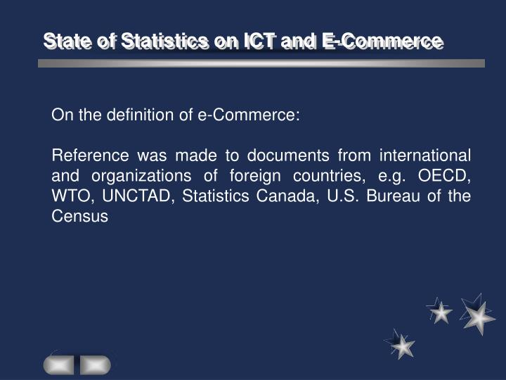 State of Statistics on ICT and E-Commerce