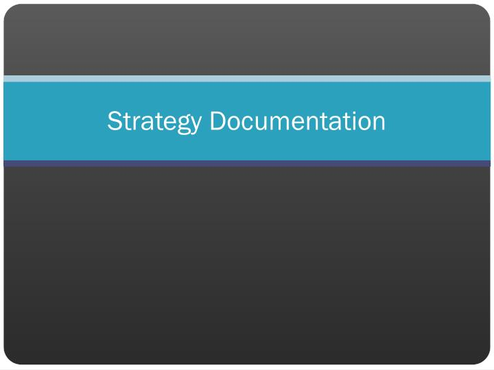 Strategy Documentation