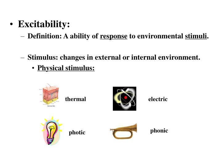 Excitability: