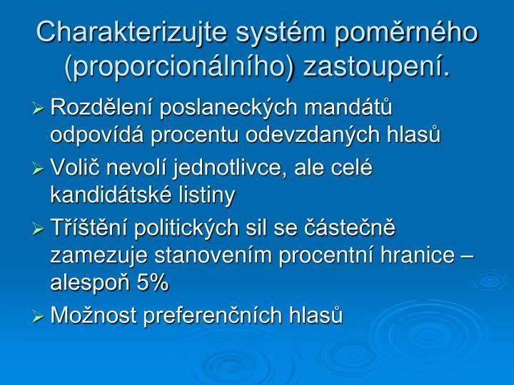 Charakterizujte systém poměrného (proporcionálního) zastoupení.