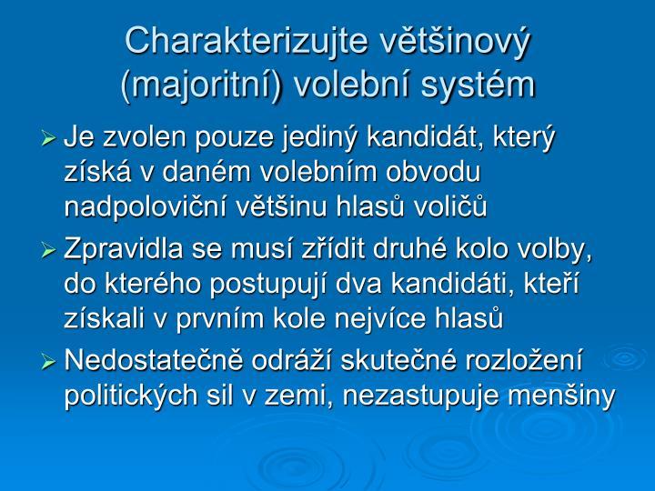 Charakterizujte většinový (majoritní) volební systém
