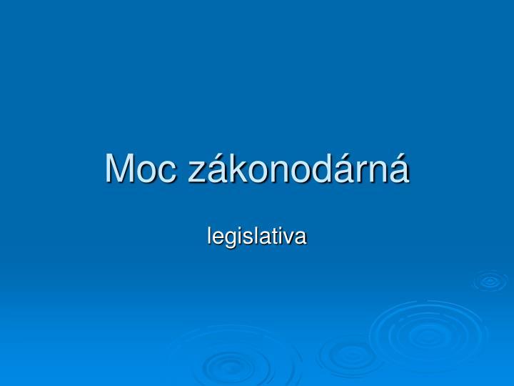 Moc zákonodárná