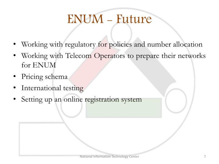 ENUM - Future