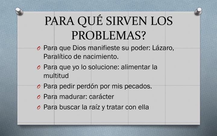 PARA QUÉ SIRVEN LOS PROBLEMAS?