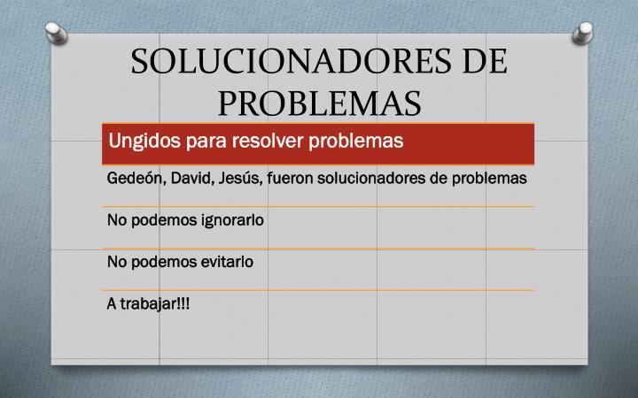 SOLUCIONADORES DE PROBLEMAS