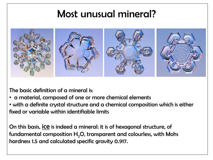Most unusual mineral?
