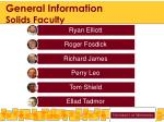 general information solids faculty