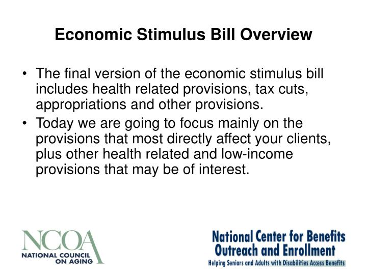 Economic Stimulus Bill Overview