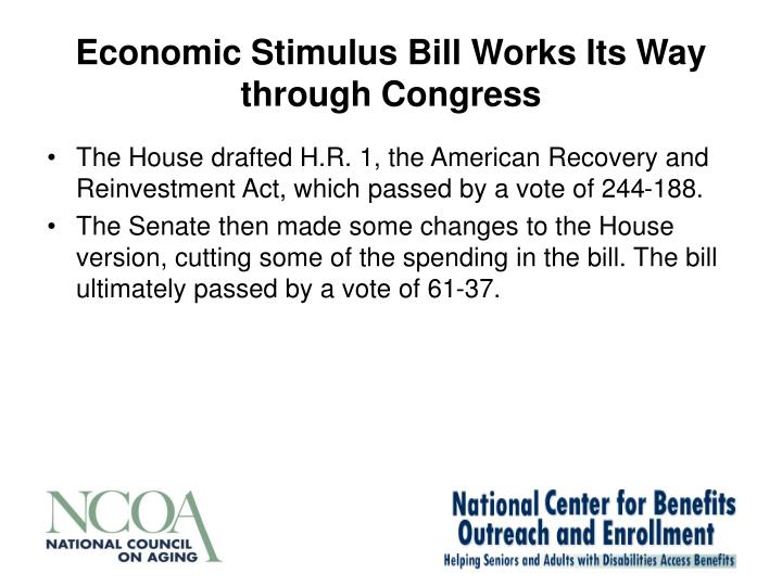 Economic Stimulus Bill Works Its Way through Congress