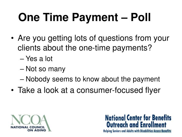 One Time Payment – Poll