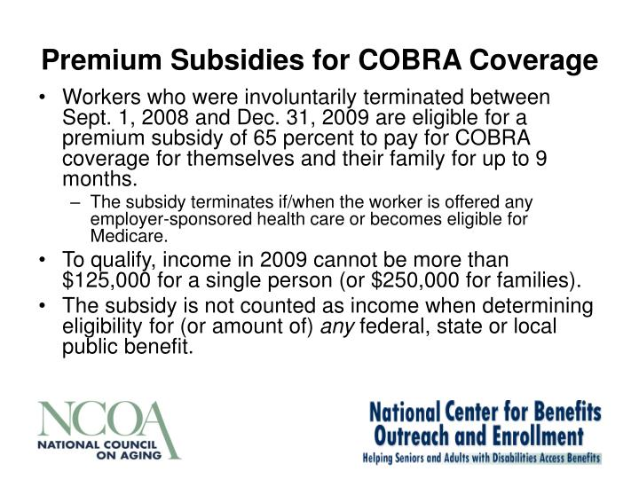 Premium Subsidies for COBRA Coverage