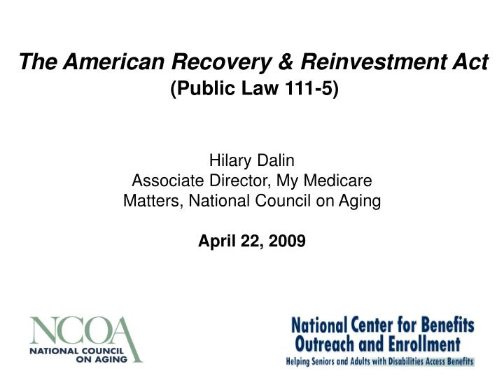 The american recovery reinvestment act public law 111 5