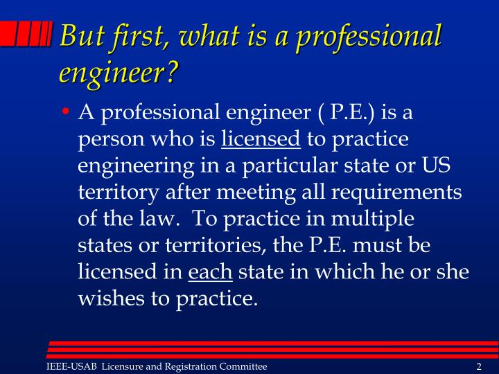 But first what is a professional engineer