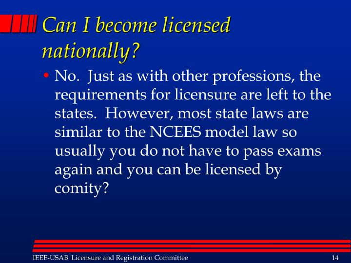 Can I become licensed nationally?