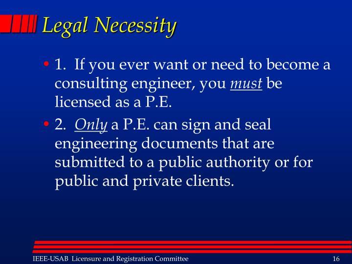 Legal Necessity