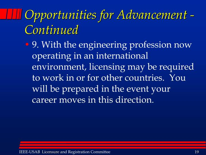 Opportunities for Advancement - Continued
