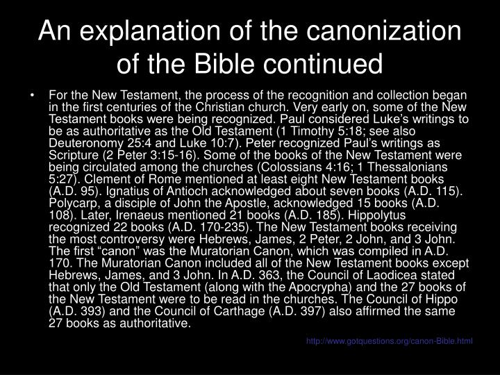 the canonization of scripture Equip forum aug 2014 the canonization of the scripture summary below is a summary of theological notes about the canonization of the christian scriptures.