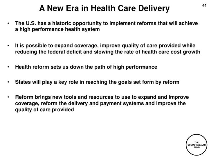 A New Era in Health Care Delivery