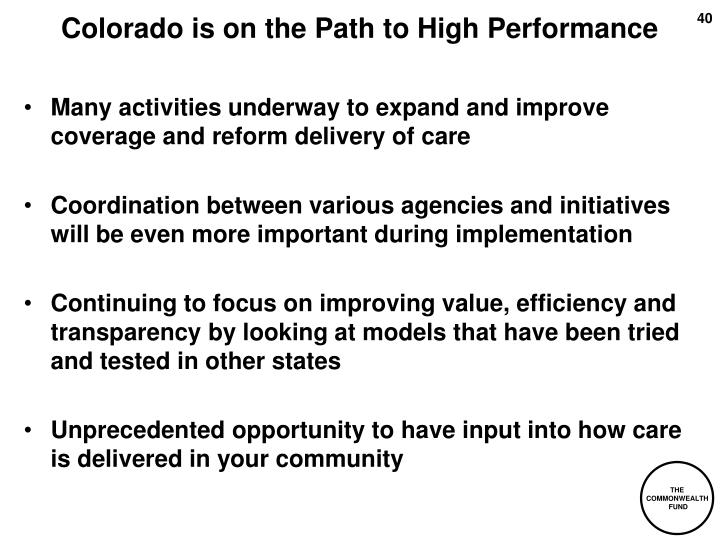Colorado is on the Path to High Performance