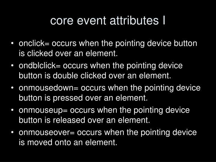 core event attributes I