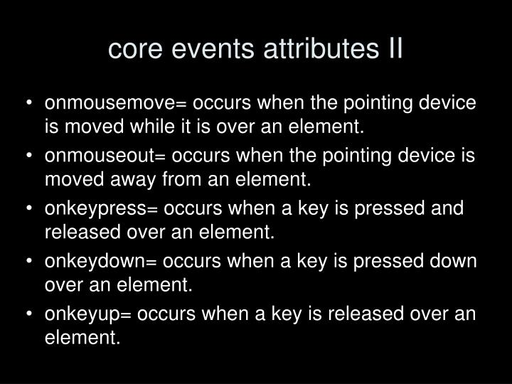 core events attributes II