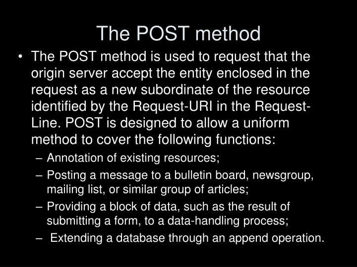 The POST method