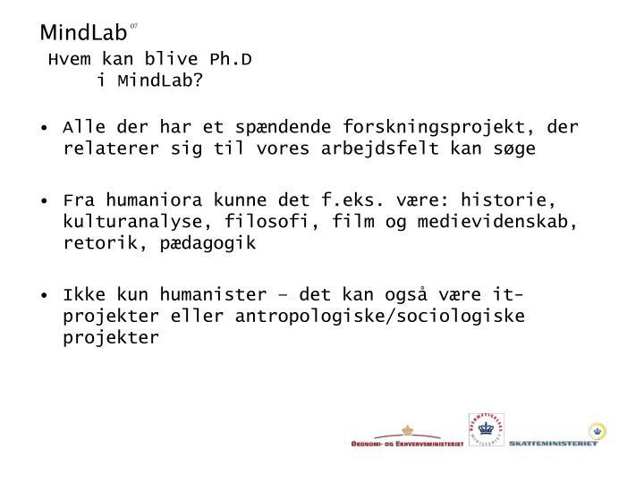 Hvem kan blive Ph.D i MindLab?