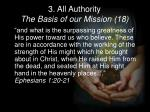 3 all authority the basis of our mission 181