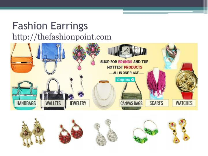 Fashion earrings http thefashionpoint com