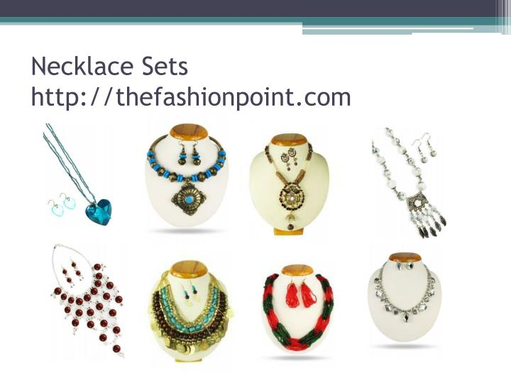 Necklace sets http thefashionpoint com