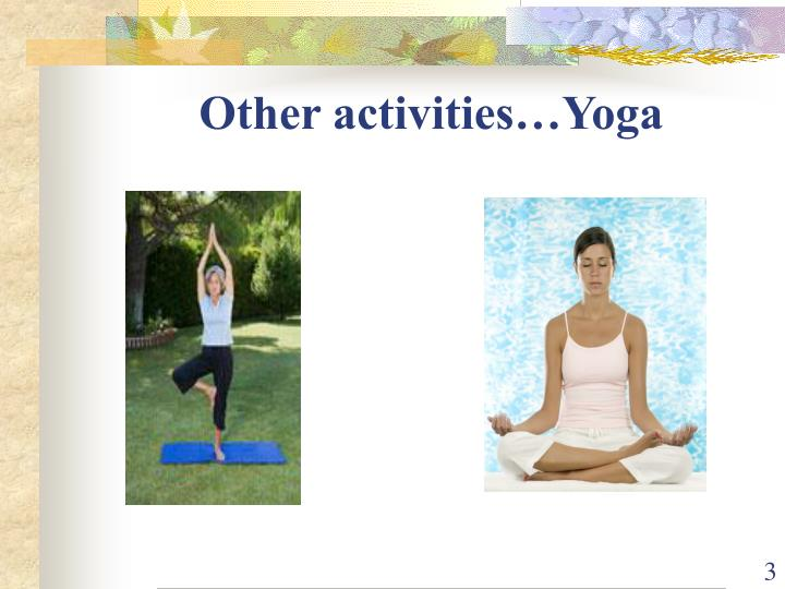 Other activities yoga