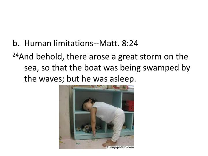 Human limitations--Matt. 8:24