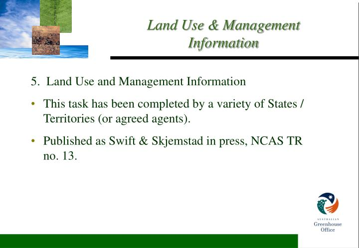5.  Land Use and Management Information