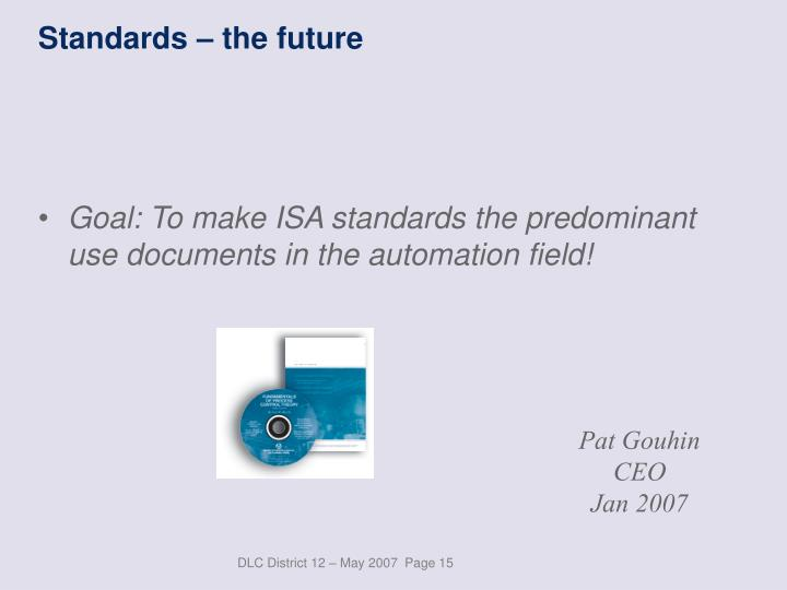 Standards – the future