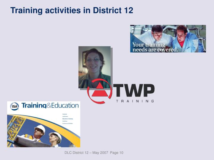 Training activities in District 12