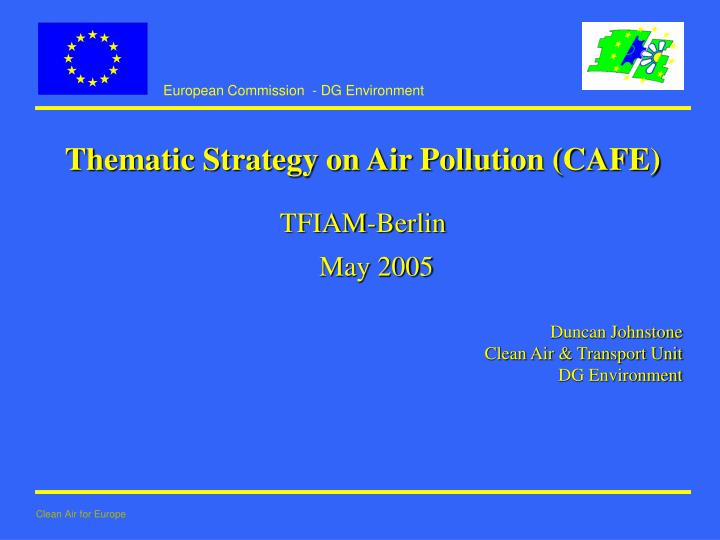 Thematic Strategy on Air Pollution (CAFE)