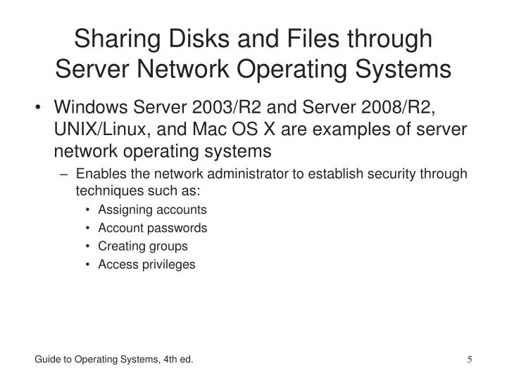 Sharing Disks and Files through Server Network Operating Systems