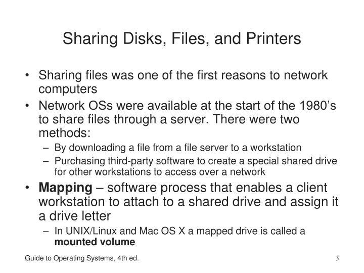 Sharing Disks, Files, and Printers