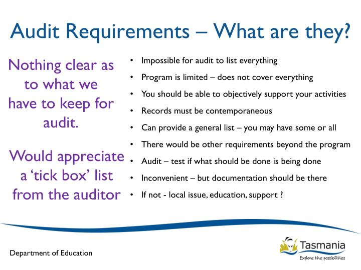 Nothing clear as to what we have to keep for audit.