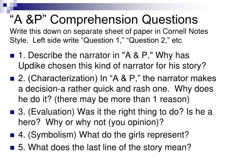 """A &P"" Comprehension Questions"