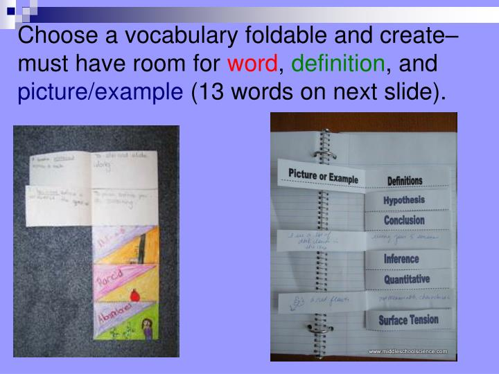 Choose a vocabulary foldable and create– must have room for