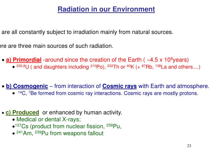 Radiation in our Environment