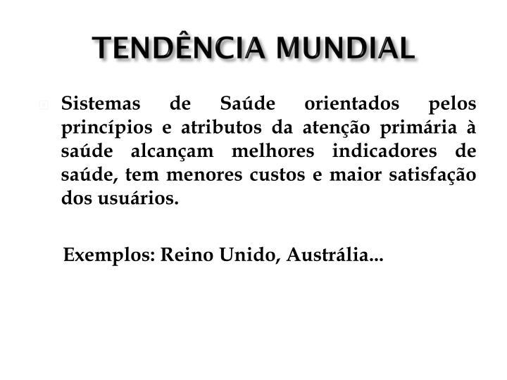 TENDÊNCIA MUNDIAL