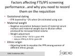 factors affecting fts ips screening performance and why you need to record them on the requisition
