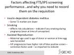 factors affecting fts ips screening performance and why you need to record them on the requisition1