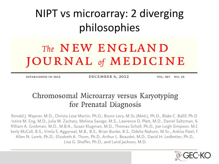NIPT vs microarray: 2 diverging philosophies