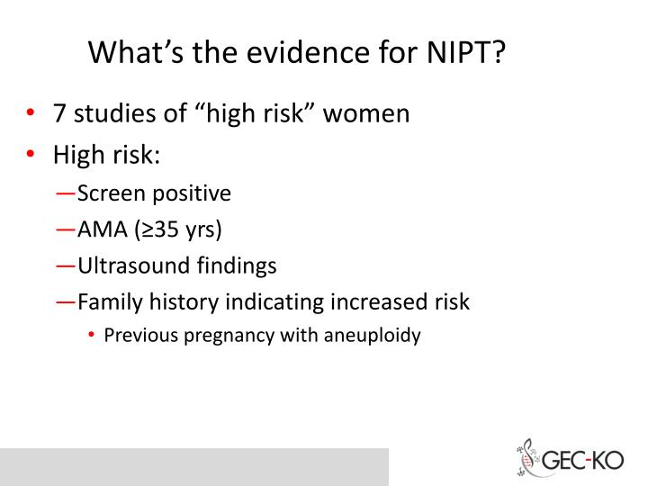 What's the evidence for NIPT?
